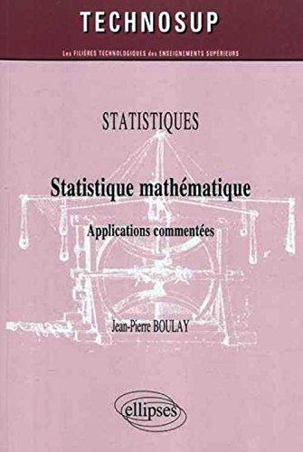 Statistique mathématique : Applications commentés