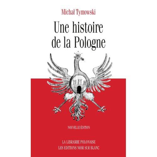 Une histoire de la Pologne (Essais et documents)