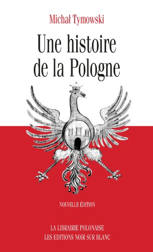 Une histoire de la Pologne (Essais et documents) par Michal Tymowski