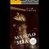 SEI SOLO MIA (Serie Moya Vol. 2)