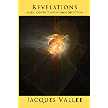 REVELATIONS: Alien Contact and Human Deception (Alien Contact Trilogy Book 3) (English Edition)