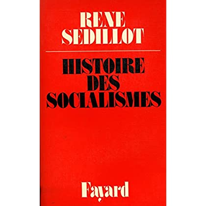 Histoire des socialismes / Sedillot, René / Réf: 25762