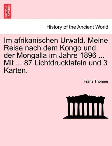 1896 Antike Karte (Im afrikanischen Urwald. Meine Reise nach dem Kongo und der Mongalla im Jahre 1896 ... Mit ... 87 Lichtdrucktafeln und 3 Karten)