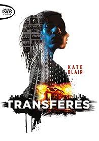 Transférés par Kate Blair