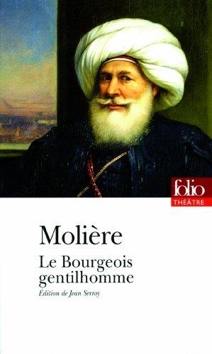 Le Bourgeois gentilhomme (Folio Théâtre) por Molière