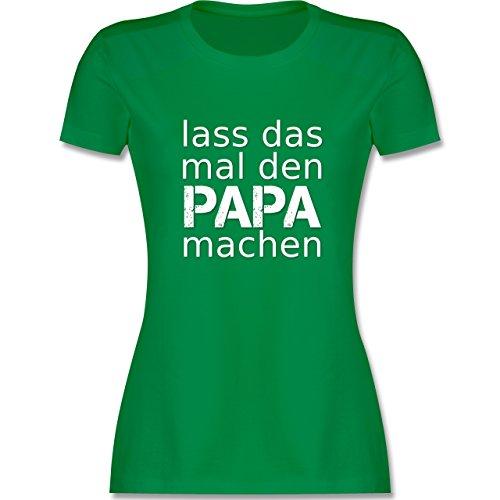 Sprüche - Lass das mal den Papa machen - tailliertes Premium T-Shirt mit Rundhalsausschnitt für Damen Grün