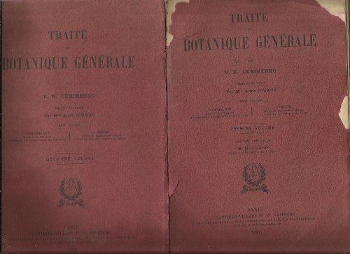 Traité de botanique générale... Traduit du russe, par Mlle Anne Joukov. Revu par MM. Ferdinand Lot,... J. Friedel