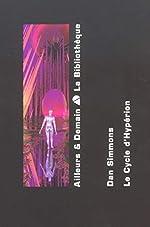 Hypérion (coffret de 2 volumes) de Dan Simmons