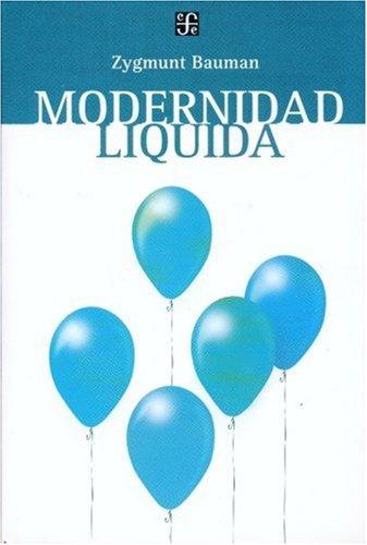 Modernidad Liquida / Liquid Modernity
