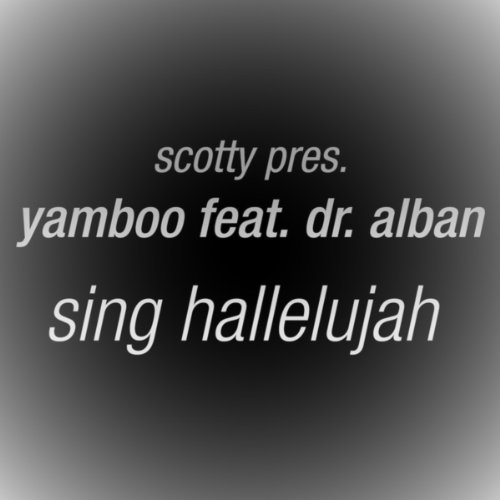 Sing Hallelujah (Scotty Remix)