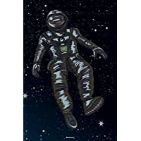 Notebook: Lost in Space Astronaut Journal Galaxy Universe Cosmos Composition Book Spaceman Gift