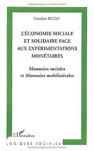 L'économie sociale et solidaire face aux expérimentations monétaires : Monnaies sociales et monnaies multilatérales