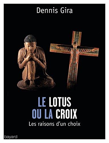 LE LOTUS OU LA CROIX