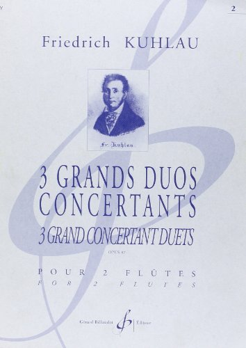 3 Grands Duos Concertants Opus 87 V Olume 2