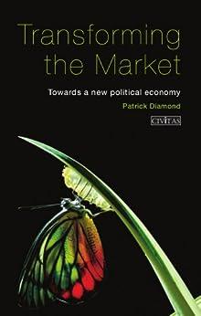 Transforming the Market by [Diamond, Patrick]