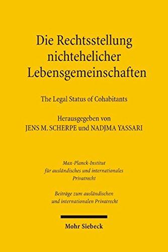 Die Rechtsstellung nichtehelicher Lebensgemeinschaften /The Legal Status of Cohabitants (Beiträge zum ausländischen und internationalen Privatrecht, Band 81)