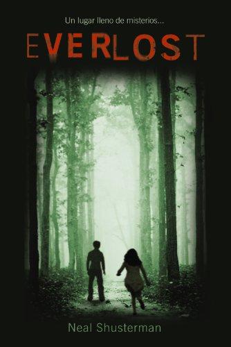 Everlost: Serie Everlost, 1 (Literatura Juvenil (A Partir De 12 Años) - Everlost)