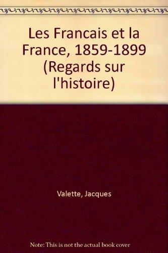 Les Français et la France, tome 1 : 1859-1899