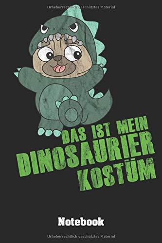 Schwester Kostüm Bruder - Das ist mein Dinosaurier Kostüm Notebook: Handliches DINA 5 Notizbuch / Notizheft / Skizzenheft /Journal blanko unliniert ohne Linien und 120 Seiten. ... mit lustigem Dinosaurier Hunde Design