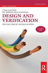 Design and Verification of Electrical Installations (17th Edition IET Wiring Regulations)
