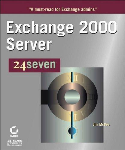 Exchange 2000 Server 24seven (24x7 (Sybex)) by Jim McBee (2001-11-07)