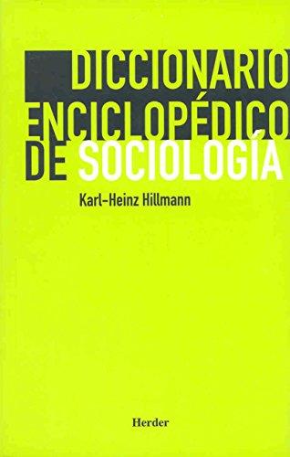 Diccionario enciclopédico de sociología por Karl-Heinz Hillmann