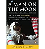 [( A Man on the Moon: The Voyages of the Apollo Astronauts )] [by: Andrew L Chaikin] [Oct-2009]