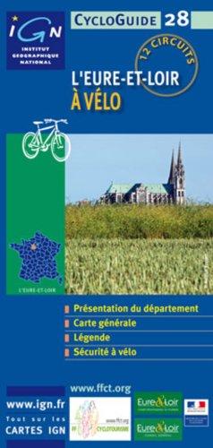 Cycloguide 28 l'Eure-et-Loire a Vélo par (Carte - May 3, 2009)