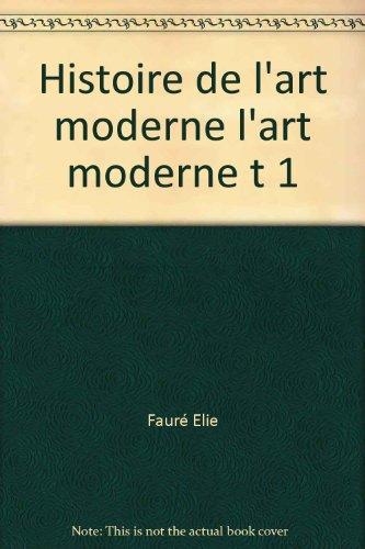 histoire-de-lart-moderne-lart-moderne-t-1