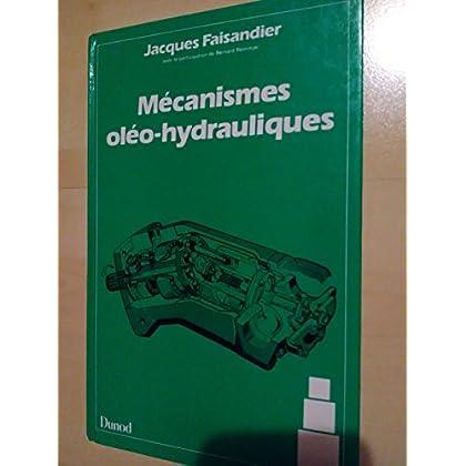 Mécanismes oléo-hydrauliques