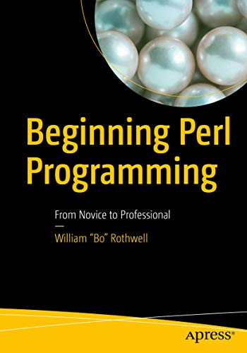 Beginning Perl Programming: From Novice to Professional (English Edition)