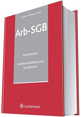 Arb-SGB - Sozialrecht und Arbeitsverhältnis: Kommentar