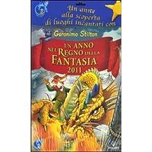 Un anno nel regno della fantasia 2011