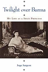 Twilight Over Burma: My Life As A Shan Princess (Kolowalu Books (Paperback))