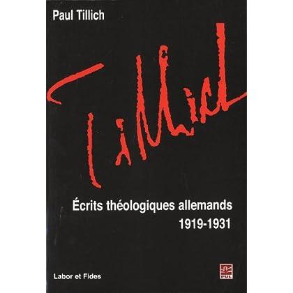 Ecrits théologiques allemands : 1919-1931