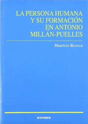 La persona humana y su formación en Antonio Millán-Puelles por Mauricio Biocca