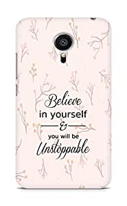 AMEZ believe in yourself and you will be unstoppable Back Cover For Meizu MX5