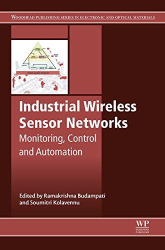 Industrial Wireless Sensor Networks: Monitoring, Control and Automation (Woodhead Publishing Series in Electronic and Optical Materials) (English Edition) Automation Wireless-sensoren