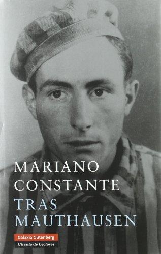 Tras Mauthausen (Biografías y Memorias)