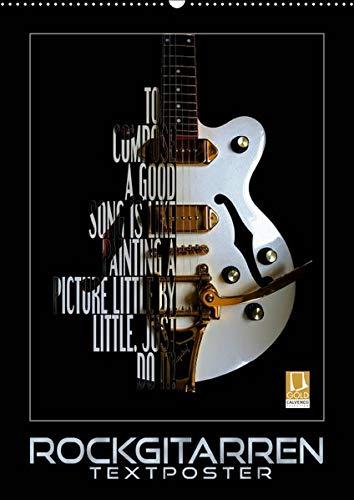 Rockgitarren Textposter (Wandkalender 2019 DIN A2 hoch): Elektrische Gitarrenschönheiten als beeindruckende
