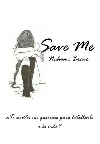 Save Me par Nahomi Bravo