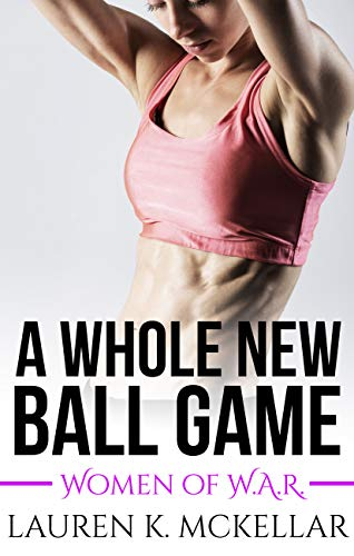 A Whole New Ball Game (Women of W.A.R. Book 4) (English Edition)