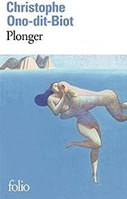 Plonger - Prix de l'Académie française 2013 et Prix Renaudot des Lycéens