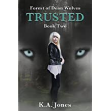 Trusted (Forest of Dean Wolves Book 2)