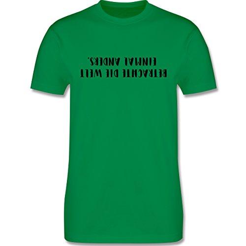Statement Shirts - Betrachte die Welt einmal anders - Herren Premium T-Shirt Grün
