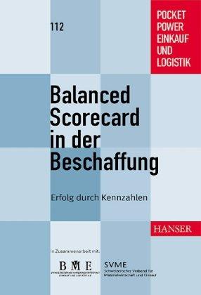 Balanced Scorecard in der Beschaffung: Erfolg durch Kennzahlen