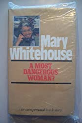 Most Dangerous Woman?