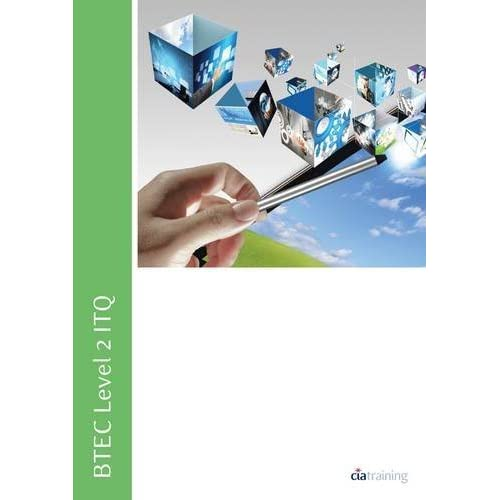BTEC Level 2 ITQ - Unit 223 - Desktop Publishing Software Using Microsoft Publisher 2010 (Btec Itq) by CiA Training Ltd. (2012-04-13)