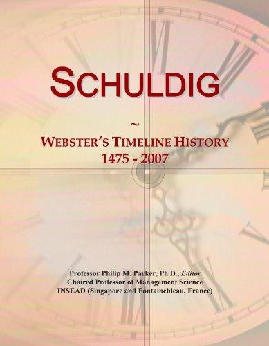 Schuldig: Webster's Timeline History, 1475 - 2007
