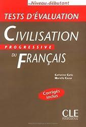 Civilisation progressive du français Niveau débutant : Tests d'évaluation